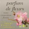 FLEURISTE : fleuriste pornichet, Parfum de fleurs